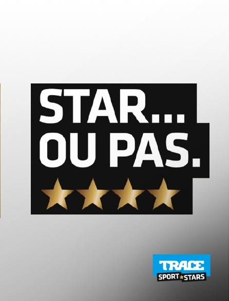 Trace Sport Stars - Star... ou pas