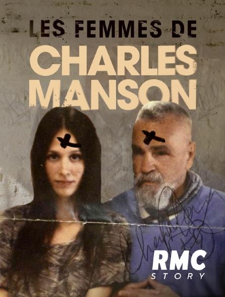 RMC Story - Les femmes de Charles Manson