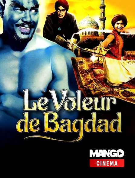 MANGO Cinéma - Le voleur de Bagdad