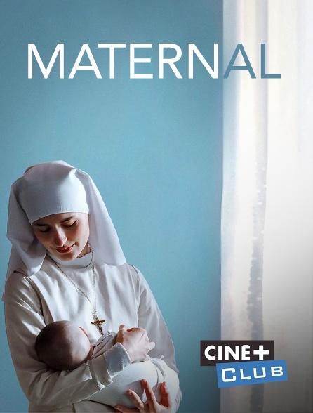 Ciné+ Club - Maternal