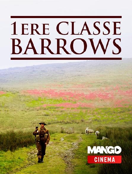MANGO Cinéma - 1ère classe Barrows