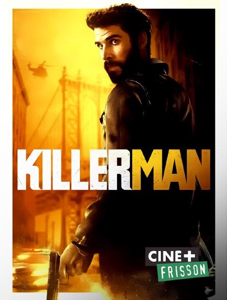 Ciné+ Frisson - Killerman