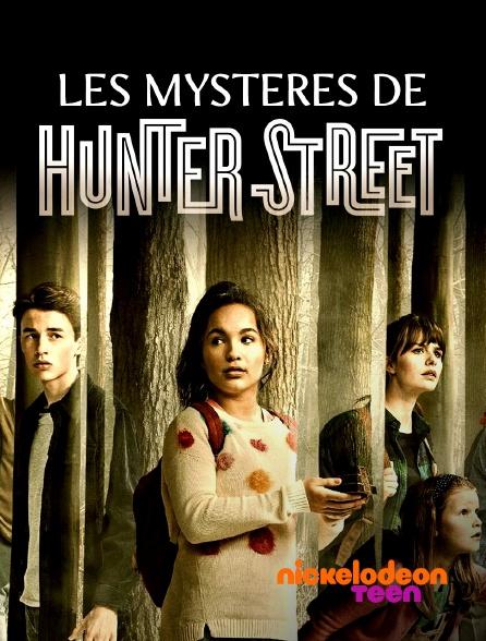 Nickelodeon Teen - Les mystères d'Hunter Street