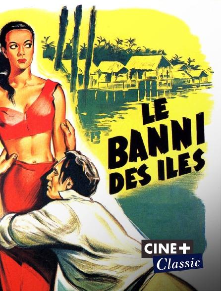 Ciné+ Classic - Le banni des îles