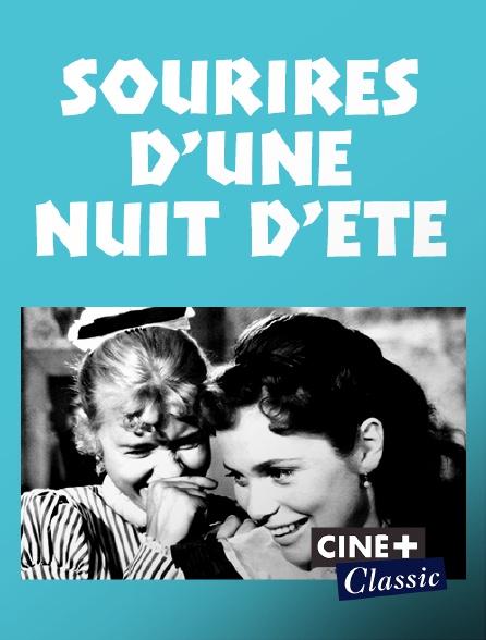 Ciné+ Classic - Sourires d'une nuit d'été