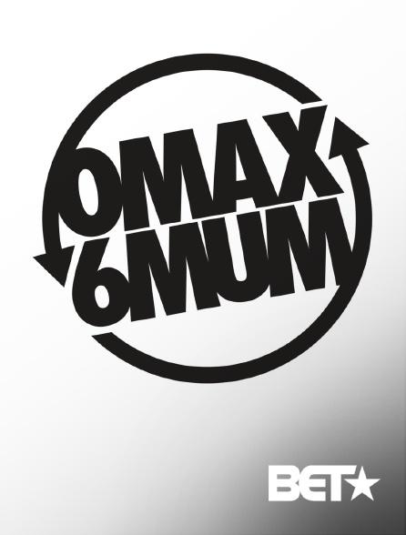 BET - OMAX6MUM
