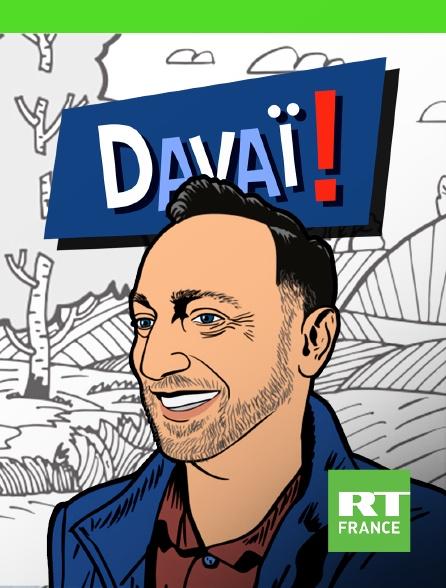 RT France - Davaï