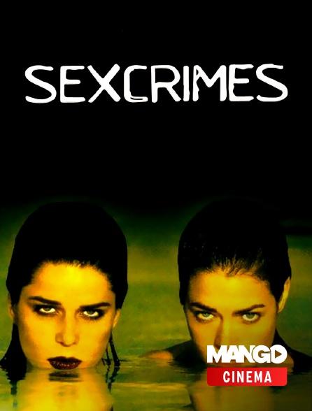 MANGO Cinéma - Sexcrimes