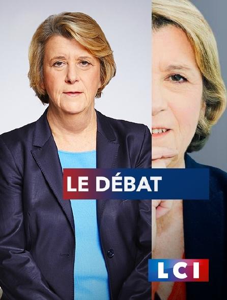 LCI - La Chaîne Info - Le débat