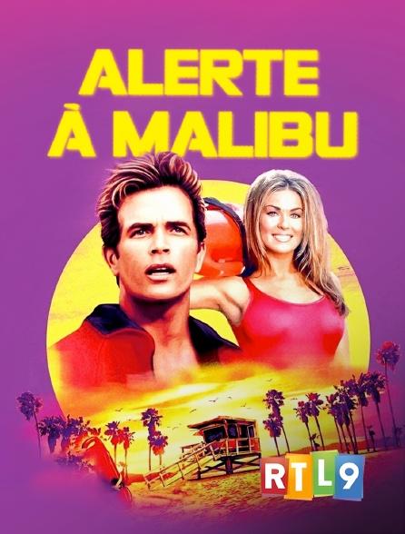 RTL 9 - Alerte à Malibu