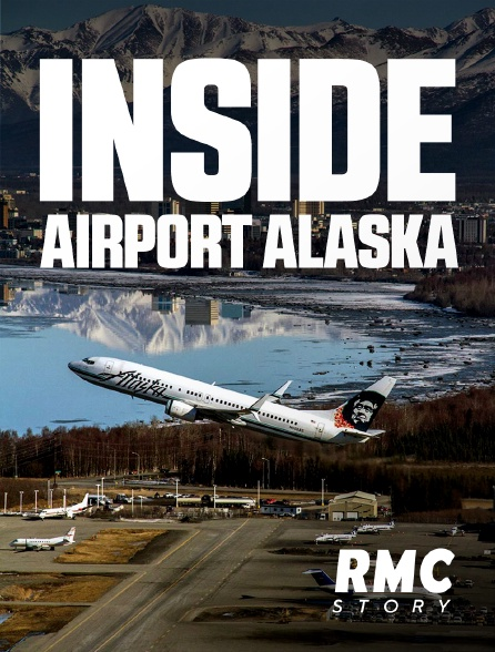 RMC Story - Inside Airport Alaska