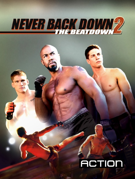 Action - Never Back Down 2 : The Beatdown