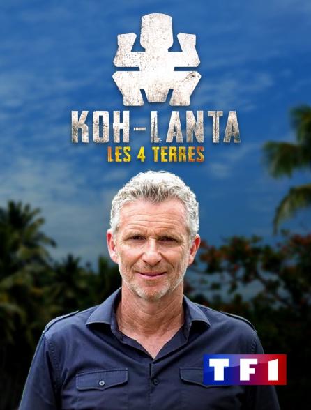 TF1 - Koh-Lanta : Les 4 terres