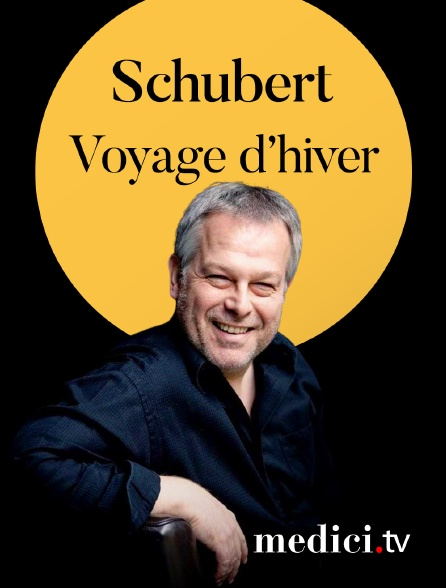 Medici - Schubert, Voyage d'hiver - Christoph Prégardien, Menahem Pressler