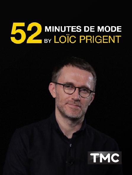 TMC - 52 minutes de mode by Loïc Prigent