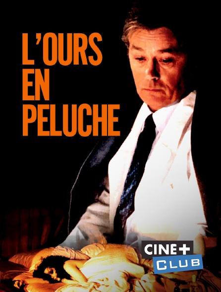 Ciné+ Club - L'ours en peluche