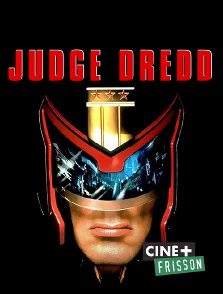 Ciné+ Frisson - Judge Dredd