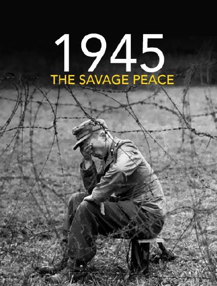1945, la face cachée de la paix