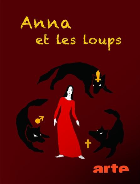 Arte - Anna et les loups