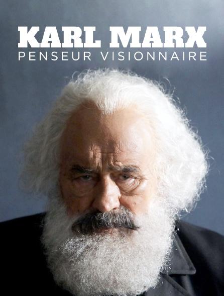 Karl Marx : Penseur visionnaire