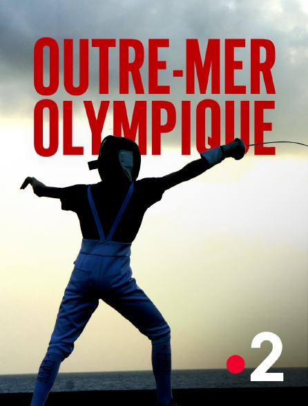 France 2 - Outre-mer olympique