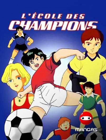 Mangas - L'école des champions