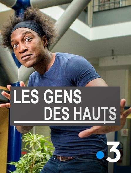 France 3 - Les gens des Hauts