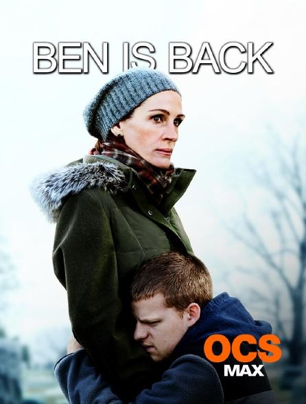 OCS Max - Ben Is Back