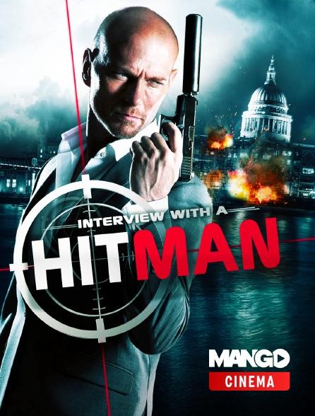 MANGO Cinéma - Interview with a hitman