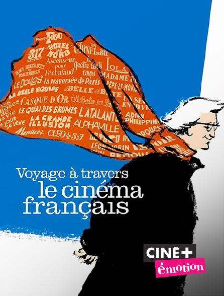 Ciné+ Emotion - Voyage à travers le cinéma français