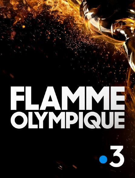 France 3 - Flamme olympique
