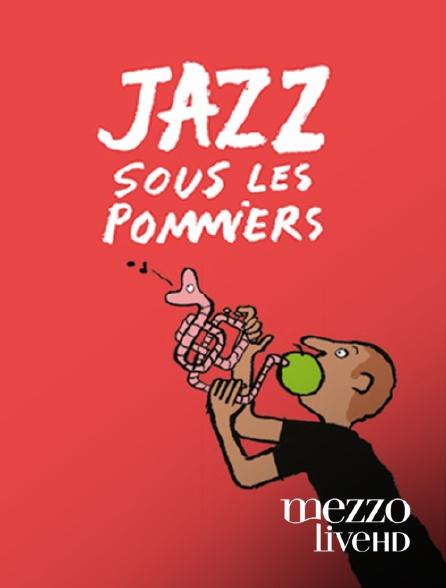 Mezzo Live HD - Jazz sous les pommiers 2017