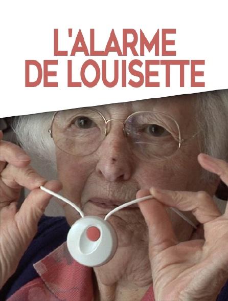 L'alarme de Louisette