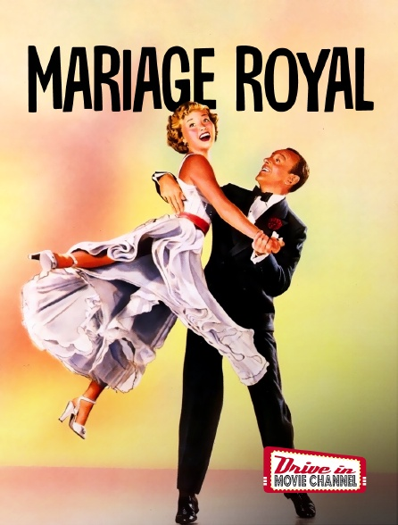 Drive-in Movie Channel - Mariage royal en replay