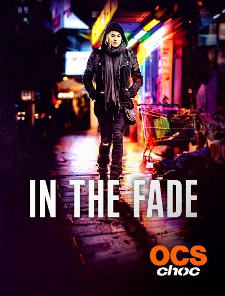 OCS Choc - In the Fade