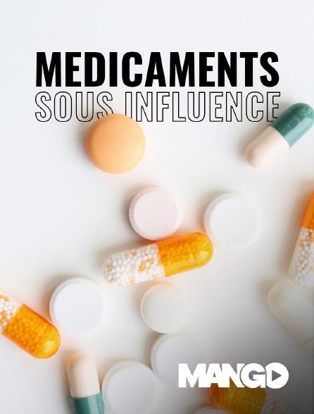 Mango - Médicaments sous influence