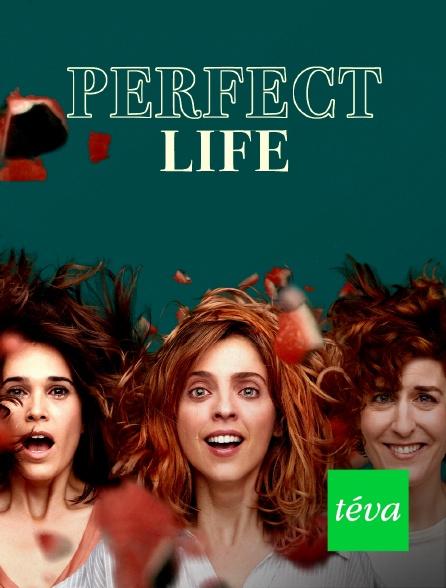 Téva - Perfect Life