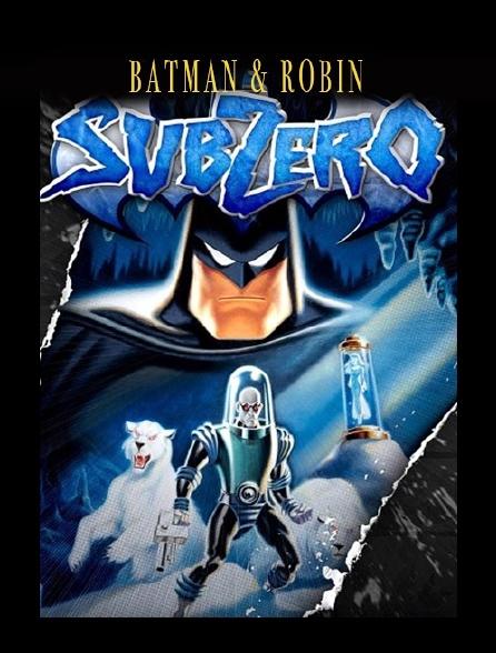 Batman et Robin : Sub Zero