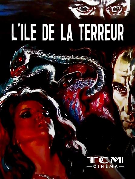 TCM Cinéma - L'île de la terreur