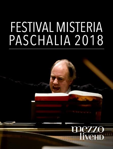 Mezzo Live HD - Festival Misteria Paschalia 2018
