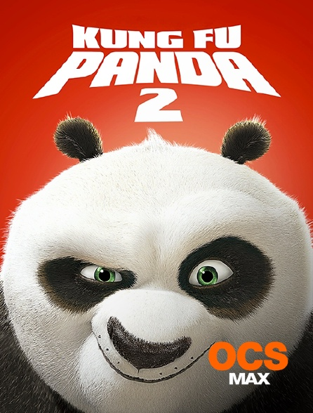 OCS Max - Kung Fu Panda 2