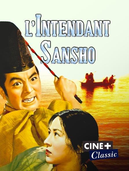 Ciné+ Classic - L'intendant Sansho
