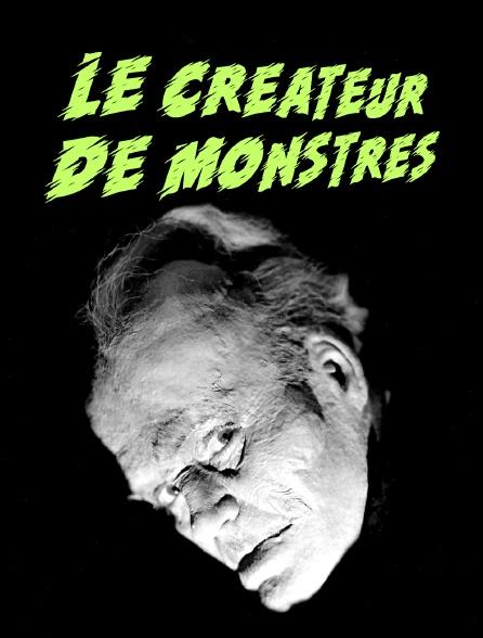 Le créateur de monstres