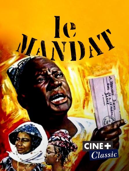 Ciné+ Classic - Le mandat