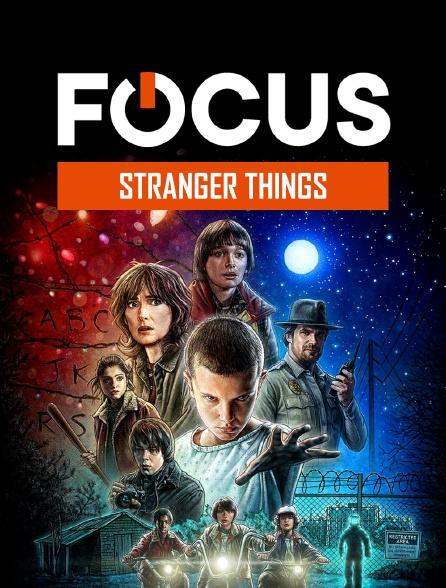 Focus - Stranger Things