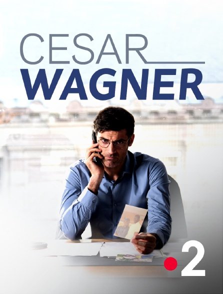 France 2 - César Wagner