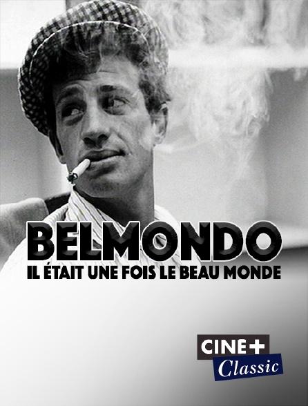 Ciné+ Classic - Belmondo : il était une fois le beau monde
