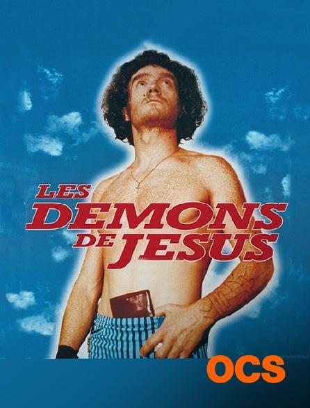 OCS - Les démons de Jésus
