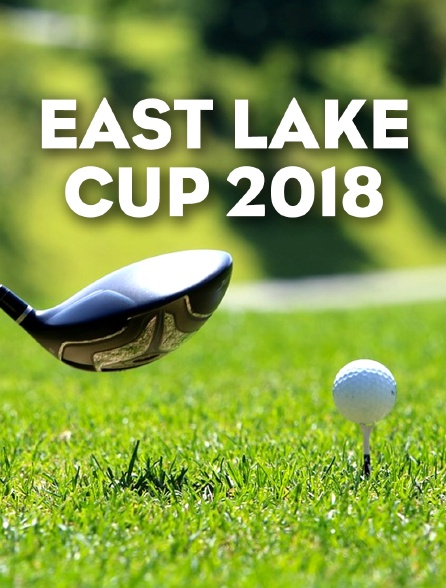 East Lake Cup 2018