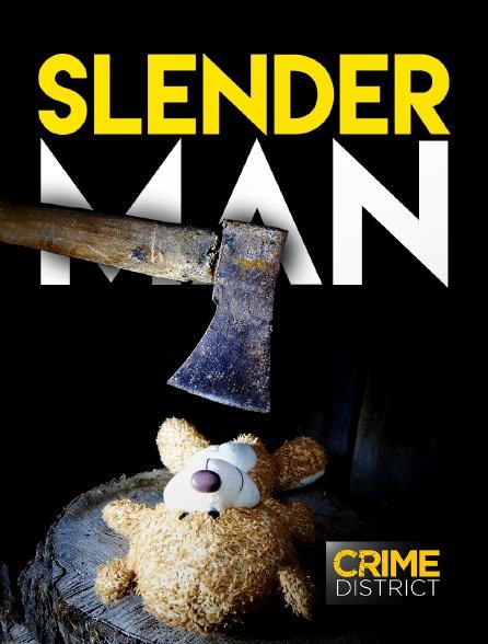 Crime District - Slender Man